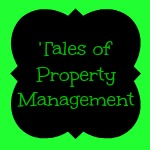 Tales of Property Management