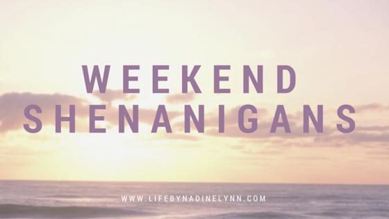 WeekendShenanigans